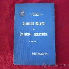 Libros antiguos: ASAMBLEA NACIONAL DE INGENIEROS INDSUTRIALES MADRID 1909. L 417. Lote 30700152