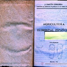 Libros antiguos: AGRICULTURA ELEMENTAL ESPAÑOLA.- MADRID 1923.-. Lote 30956942