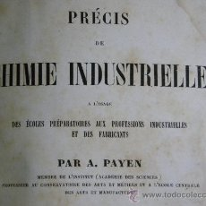 Libros antiguos: PRECIS CHIMIE INDUSTRIELLE( QUIMICA INDUSTRIAL LAMINAS ) .A,PAYEN, HACHETTE PARIS 1849 WORMSER. Lote 30972883