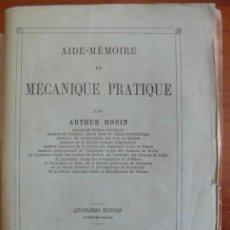 Libros antiguos: AIDE-MÉMOIRE DE MÉCANIQUE PRATIQUE. MORIN, ARTHUR. 1860.. Lote 31082709