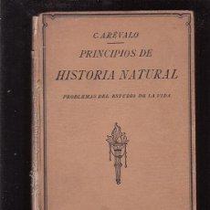 Libros antiguos: PRINCIPIOS DE HISTORIA NATURAL , AÑO 1927 / AUTOR: CELSO ARÉVALO CARRETERO. Lote 31154755