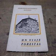 Libros antiguos: 1218.- PONTEVEDRA-VIZCAYA-UN VIAJE FORESTAL-CONSEJO DE FOMENTO DE BARCELONA. Lote 31167408