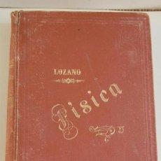 Libros antiguos: LOZANO Y PONCE DE LEON,EDUARDO,ELEMENTOS DE FISICA,. Lote 31643402