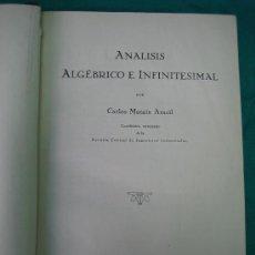 Libros antiguos: CALCULO DIFERENCIAL. TOMO 1º POR CARLOS MATAIX ARACIL 1927. Lote 31846002