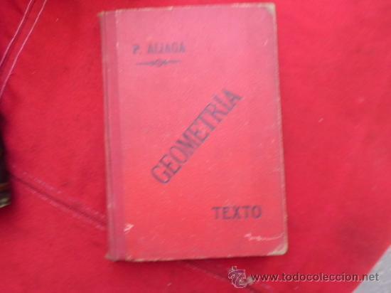 ELEMENTOS DE MATEMÁTICAS GEOMETRÍA EN GENERAL, ALIAGA Y MILLAN, VALENCIA 1906. L 601 (Libros Antiguos, Raros y Curiosos - Ciencias, Manuales y Oficios - Física, Química y Matemáticas)