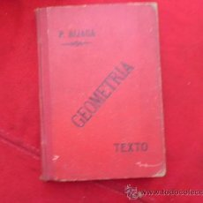 Libros antiguos: ELEMENTOS DE MATEMÁTICAS GEOMETRÍA EN GENERAL, ALIAGA Y MILLAN, VALENCIA 1906. L 601. Lote 31756359