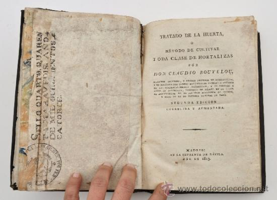 TRATADO DE LA HUERTA. 2ª EDICIÓN, 1813. CLAUDIO BOUTELOU (Libros Antiguos, Raros y Curiosos - Ciencias, Manuales y Oficios - Bilogía y Botánica)