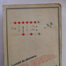 Libros antiguos: FISICA GENERAL POR J CATALA DE ALEMANY. Lote 31830949