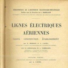 Libros antiguos: CASTEX : LIGNES ELECTRIQUES AÉRIENNES (MICHEL, 1925). Lote 31849478