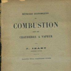 Libros antiguos: J. IZART : COMBUSTION DANS DES CHAUDIERES A VAPEUR (DUNOD, 1920). Lote 31849714