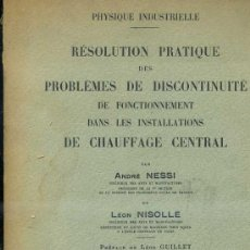 Libros antiguos: NESSI / NISOLLE : PROBLEMES DE CHAUFFAGE CENTRAL (DUNOD, 1933). Lote 31849751