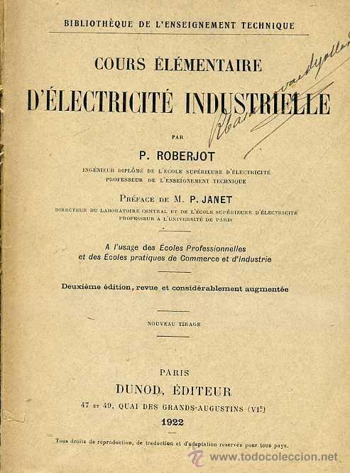 ROBERJOT : COURS ELEMENTAIRE D'ELECTRICITÉ INDUSTRIELLE (DUNOD, 1922) (Libros Antiguos, Raros y Curiosos - Ciencias, Manuales y Oficios - Física, Química y Matemáticas)