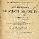 Libros antiguos: ROBERJOT : COURS ELEMENTAIRE D'ELECTRICITÉ INDUSTRIELLE (DUNOD, 1922). Lote 31849981