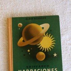 Libros antiguos: NARRACIONES CELESTES: ARISTARCO. Lote 176817864
