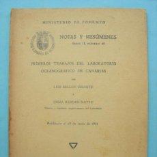 Libros antiguos: NOTAS Y RESÚMENES. MINISTERIO DE FOMENTO.PRIMEROS TRABAJOS DEL LABORATORIO OCEANOGRÁFICO DE CANARIAS. Lote 32003081