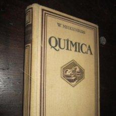 Libros antiguos: QUÍMICA. W. MECKLENBURG. EDITADO POR GUSTAVO GILI. 1924.. Lote 32291238