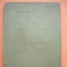 Libros antiguos: ELEMENTOS DE ARITMÉTICA. TAPIADOR. 1917. Lote 32416284