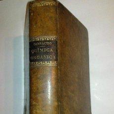 Libros antiguos: TRATADO DE QUIMICA ORGANICA. TEÓRICO Y PRÁCTICO. APLICADO ESPECIALMENTE A LAS CIENCIAS MÉDICAS. CARR. Lote 32743431