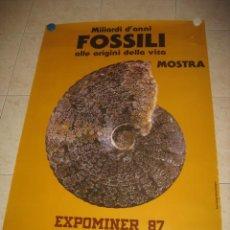 Libros antiguos: POSTER FOSILES EXPOMINER EXPOSICION FOSILES Y MINERALES BARCELONA 1987.. Lote 32885613