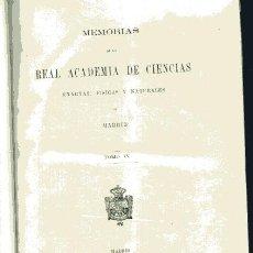 Libros antiguos: MEMORIAS DE LA REAL ACADEMIA DE CIENCIAS, EXACTAS, FISICAS Y NATURALES DE MADRID, TOMO IX 1881. Lote 33335879