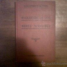 Libros antiguos: EVOLUCIÓN DE LOS SERES VIVIENTES. ELÍAS RUBEN Y B.LA VERNE, AÑOS 20. Lote 33503235