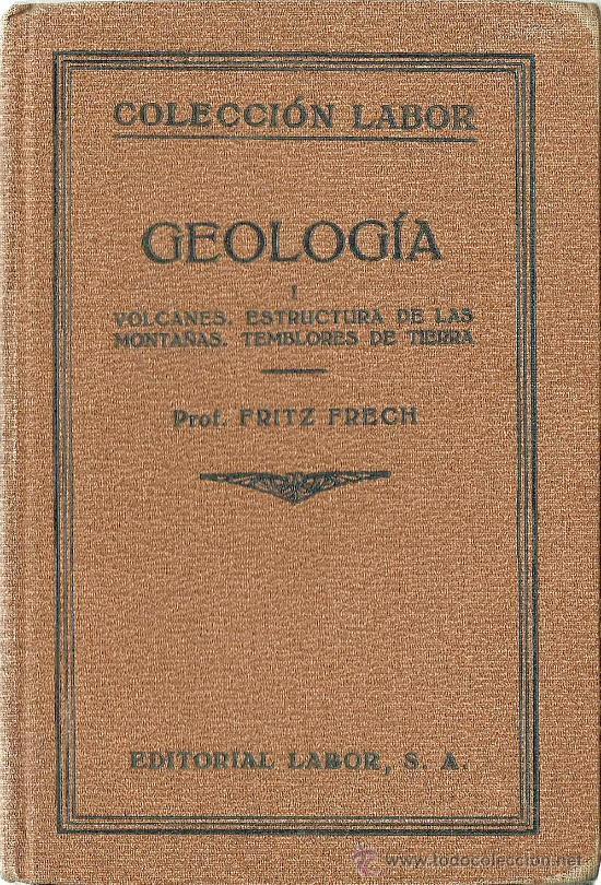 Libros antiguos: Geologia / Fritz Frech ( 2 volúmenes) - 1926 - Foto 2 - 33782410