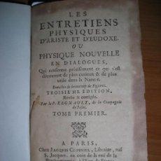 Libros antiguos: LES ENTRETIENS PHYSIQUES D´ARISTE ET D,EUDOXE, P REGAULT, 1737, TOMO I CONTIENE 29 GRABADOS. Lote 33866257