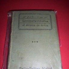 Libros antiguos: POCH NOGUER, JOSÉ - LA PEQUEÑA INDUSTRIA AL ALCANCE DE TODOS. TOMO TERCERO : [QUÍMICA]. Lote 34022472