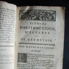 Libros antiguos: 1767-MATEMÁTICAS.ÁLGEBRA.GEOMETRÍA.RECTOR UNIVERSIDAD DE PARÍS.ORIGINAL. Lote 137926662