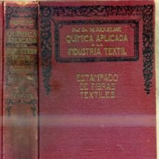 Libros antiguos: RIQUELME SÁNCHEZ : ESTAMPADO DE FIBRAS TEXTILES (MARIN, 1936). Lote 34052353