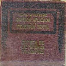 Libros antiguos: RIQUELME SÁNCHEZ : QUÍMICA DE LAS MATERIAS COLORANTES (MARIN, 1929). Lote 34052397