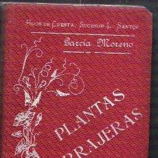 Libros antiguos: PLANTAS FORRAJERAS Y SU ENSILAJE EN ESPAÑA POR DOMINGO GARCIA MORENO. Lote 34571645