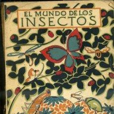 Libros antiguos: ZULUETA : EL MUNDO DE LOS INSECTOS (LIBROS NATURALEZA ESPASA CALPE, 1932). Lote 67136299