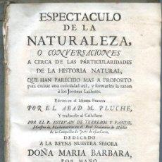 Libros antiguos: ESPECTACULO DE LA NATURALEZA O CONVERSACIONES... POR ABAD M. PLUCHE - TOMO VI PARTE TERCERA - 1753. Lote 35001126