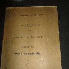 Libros antiguos: MAPA GEOLOGICO, MEMORIA EXPLICATIVA DE LA HOJA 882, VENTA DE CARDEÑA, MADRID 1931. Lote 35133154