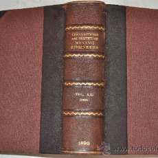 Libros antiguos: TRANSACTIONS OF THE AMERICAN INSTITUTE OF MINING ENGINEERS.VOL.XX.JUNE,1891,TO OCTOBER 1891 RM51280. Lote 35227966