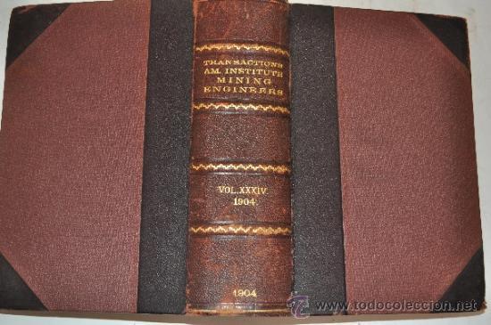 TRANSACTIONS OF THE AMERICAN INSTITUTE OF MINING ENGINEERS. VOL. XXXIV. RM51282 (Libros Antiguos, Raros y Curiosos - Ciencias, Manuales y Oficios - Paleontología y Geología)