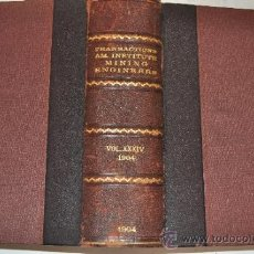 Libros antiguos: TRANSACTIONS OF THE AMERICAN INSTITUTE OF MINING ENGINEERS. VOL. XXXIV. RM51282. Lote 35228163