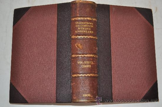 Libros antiguos: Transactions of the American Institute of Mining Engineers. Vol. XXXVIX RM51288 - Foto 1 - 35242266