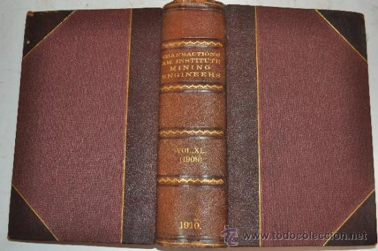 Libros antiguos: Transactions of the American Institute of Mining Engineers. Vol. XL.RM51289 - Foto 1 - 35242315