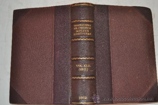 Libros antiguos: Transactions of the American Institute of Mining Engineers. Vol. XLII. RM51293 - Foto 1 - 35242536
