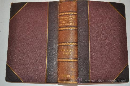 Libros antiguos: Transactions of the American Institute of Mining Engineers. Vol. XLIII. RM51295 - Foto 1 - 35242595