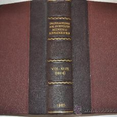 Libros antiguos: TRANSACTIONS OF THE AMERICAN INSTITUTE OF MINING ENGINEERS. VOL. XLIX. RM51302. Lote 35243893