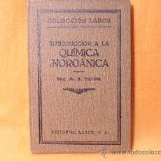 Libros antiguos: INTRODUCCION A LA QUIMICA INORGANICA. PROF. DR. B. BAVINK. COLECCION LABOR. EDITORIAL LABOR, S.A. T. Lote 35567944