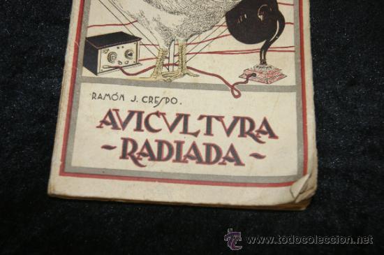 Libros antiguos: Libro Avicultura radiada, 1925 - Foto 2 - 35861213