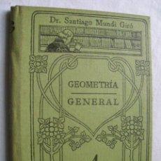 Libros antiguos: GEOMETRÍA GENERAL. MUNDI GIRÓ, SANTIAGO. MANUALES GALLACH. Lote 35765369