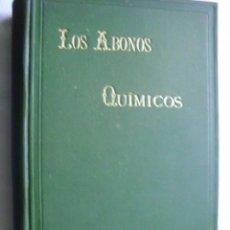 Libros antiguos: LOS ABONOS QUÍMICOS. 1901. Lote 35774809