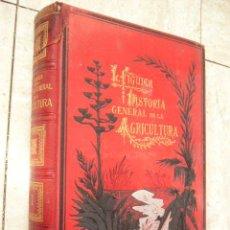 Libros antiguos: HISTORIA GENERAL DE LA AGRICULTURA. ESTUDIO TEORICO-PRÁCTICO. ED. JAIME SEIX. TOMO I. ILUSTRA. Lote 35732025