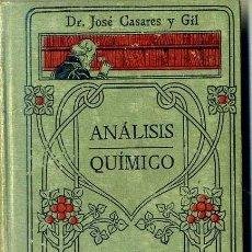 Libros antiguos: MANUALES GALLACH : CASARES Y GIL - ANÁLISIS QUÍMICO. Lote 35948469