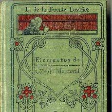 Libros antiguos: MANUALES GALLACH : DE LA FUENTE - CÁLCULO MERCANTIL. Lote 35948648